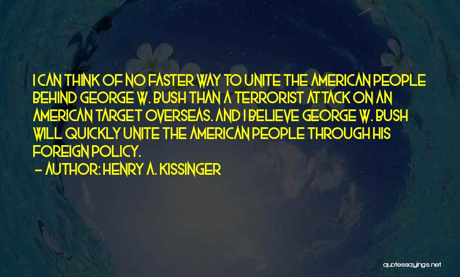 Thinking Quickly Quotes By Henry A. Kissinger