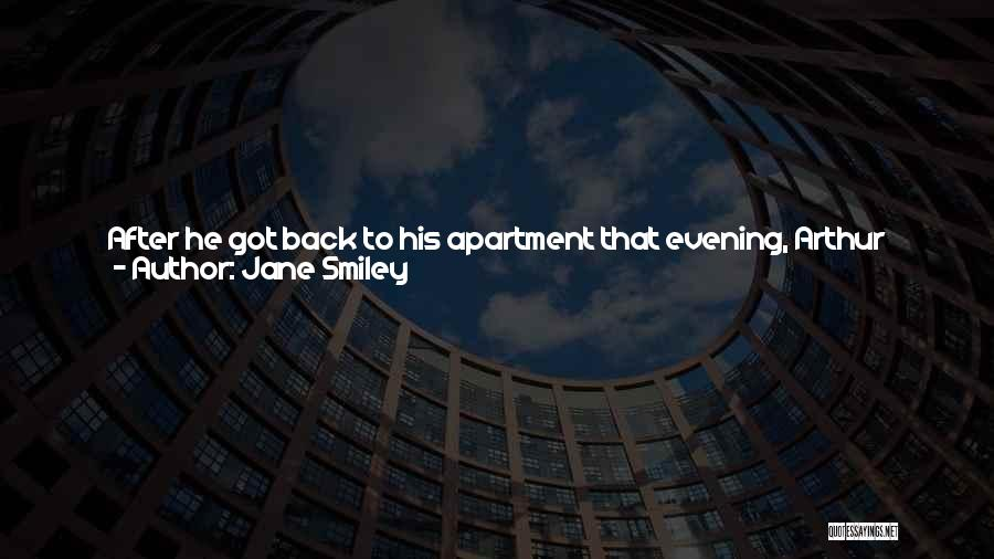 Thinking Quickly Quotes By Jane Smiley
