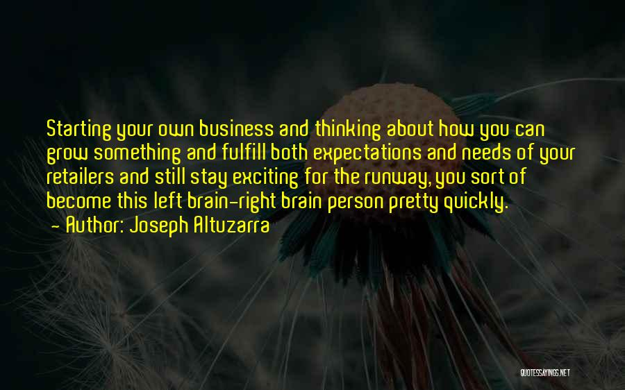 Thinking Quickly Quotes By Joseph Altuzarra