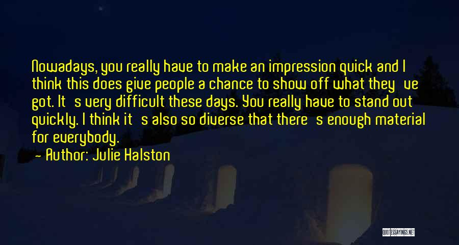 Thinking Quickly Quotes By Julie Halston