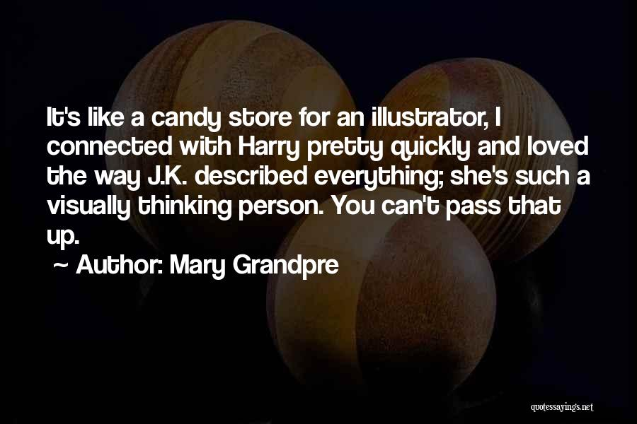 Thinking Quickly Quotes By Mary Grandpre