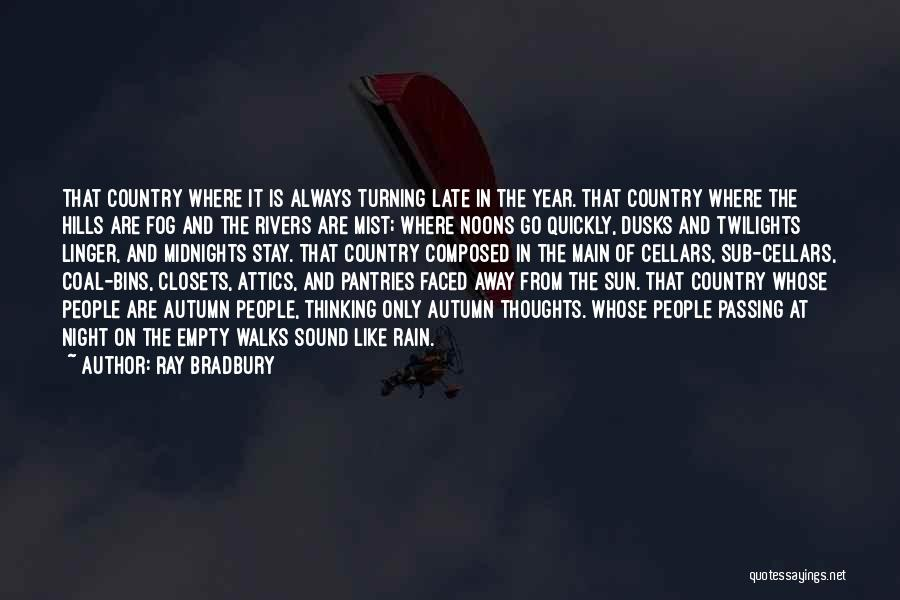 Thinking Quickly Quotes By Ray Bradbury