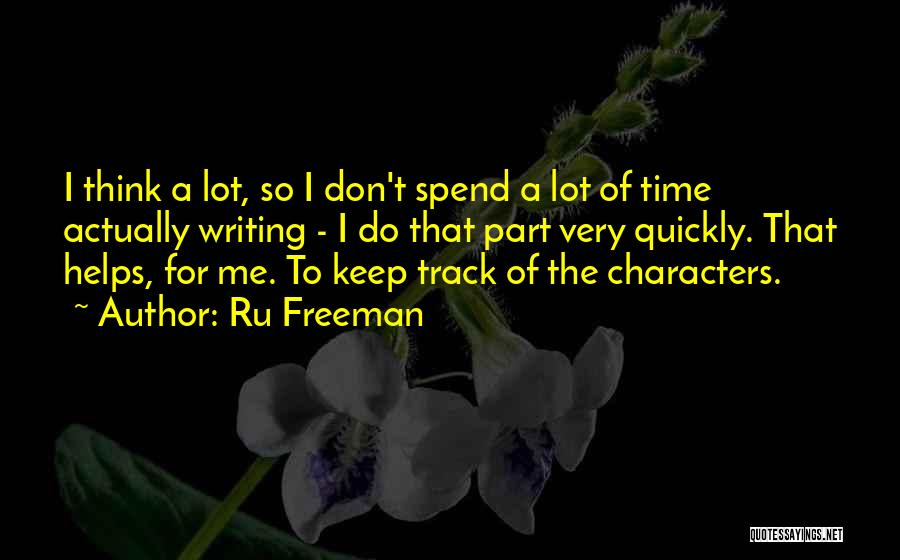 Thinking Quickly Quotes By Ru Freeman