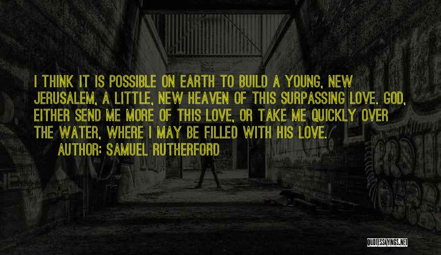Thinking Quickly Quotes By Samuel Rutherford