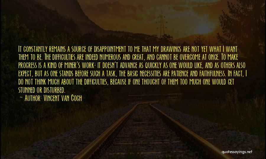 Thinking Quickly Quotes By Vincent Van Gogh