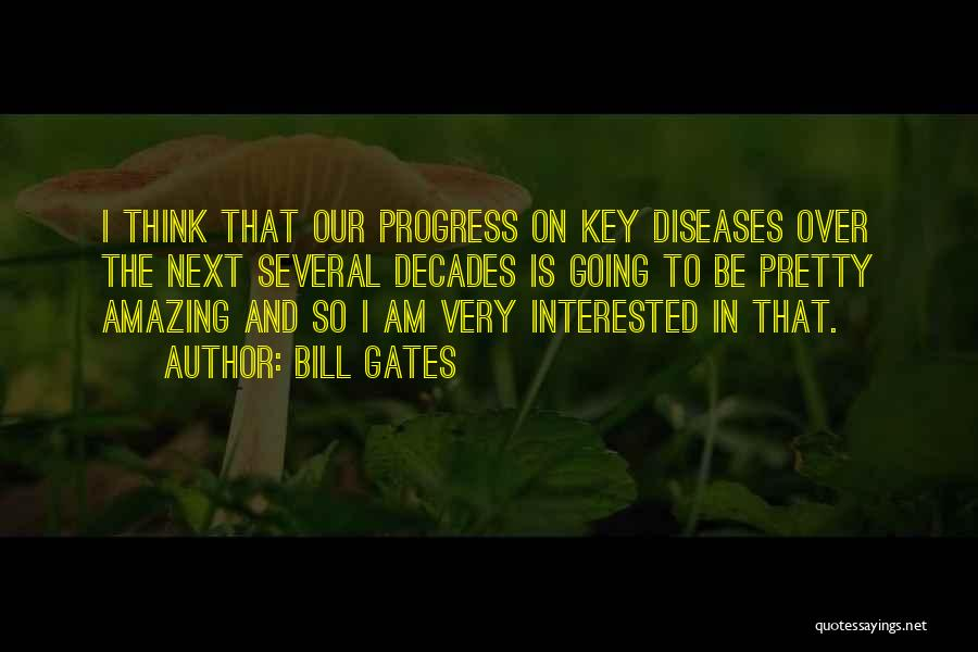Thinking Someone Is Amazing Quotes By Bill Gates