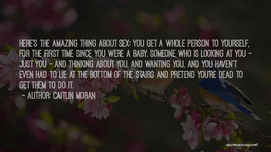 Thinking Someone Is Amazing Quotes By Caitlin Moran