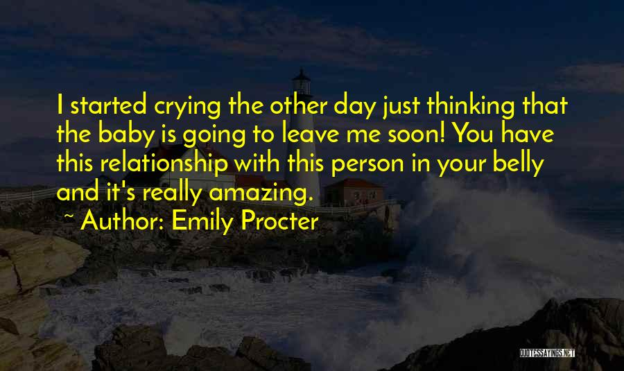Thinking Someone Is Amazing Quotes By Emily Procter