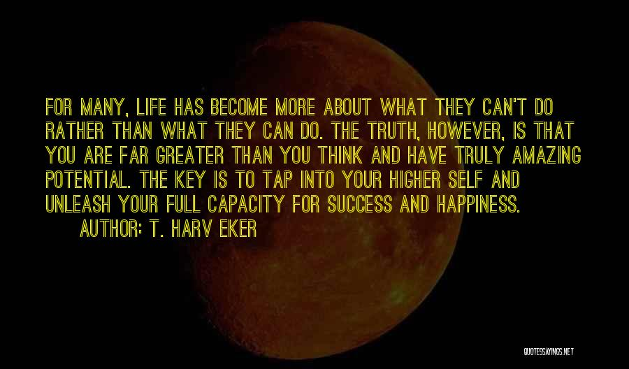 Thinking Someone Is Amazing Quotes By T. Harv Eker