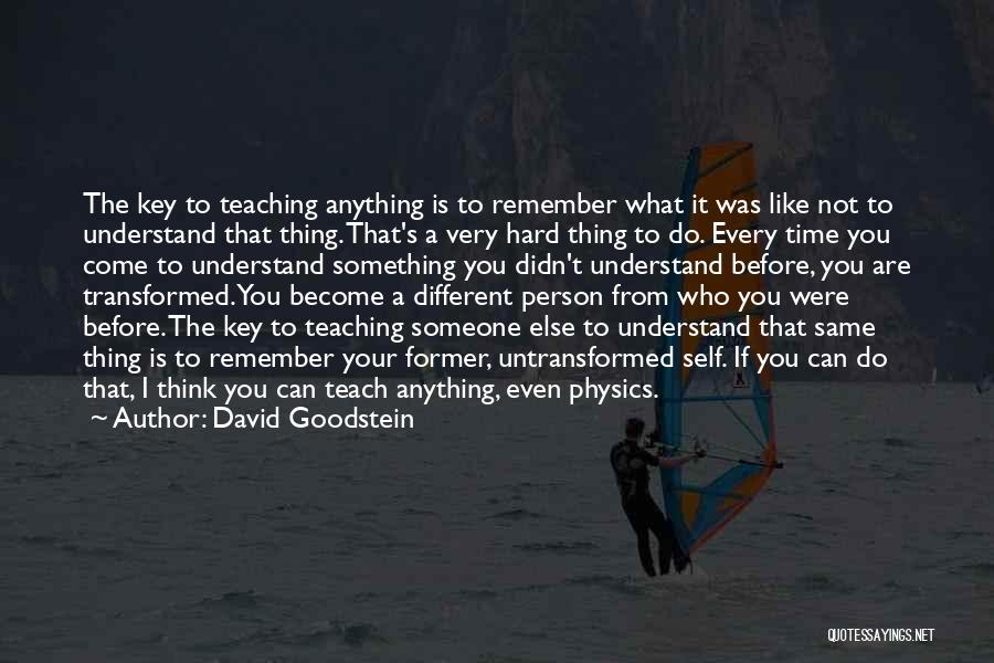 Thinking You Like Someone Quotes By David Goodstein