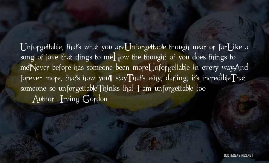 Thinking You Like Someone Quotes By Irving Gordon