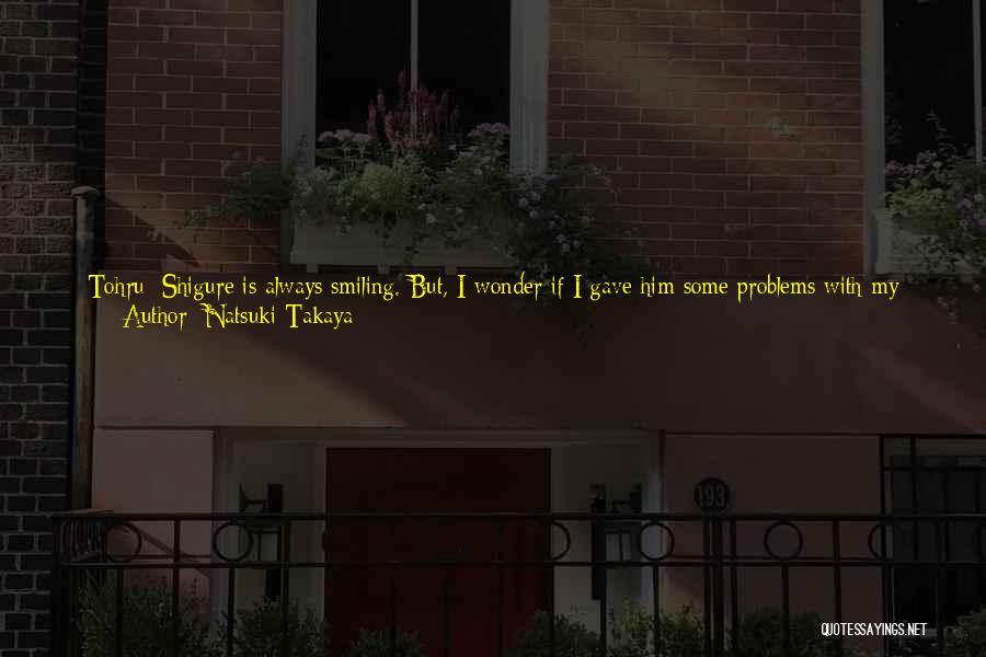 Thinking You Like Someone Quotes By Natsuki Takaya