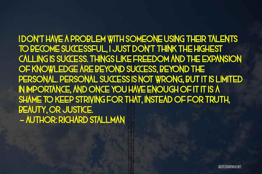 Thinking You Like Someone Quotes By Richard Stallman