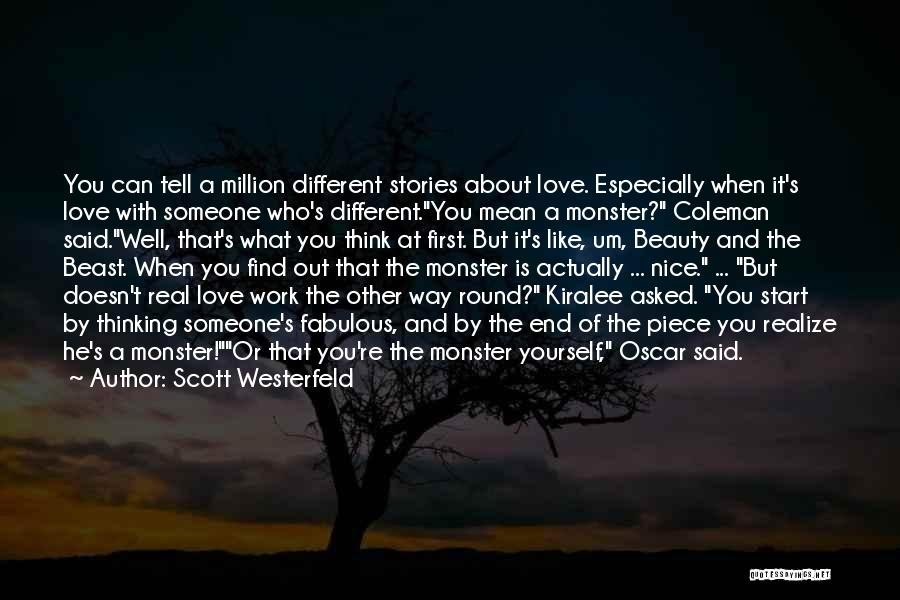 Thinking You Like Someone Quotes By Scott Westerfeld