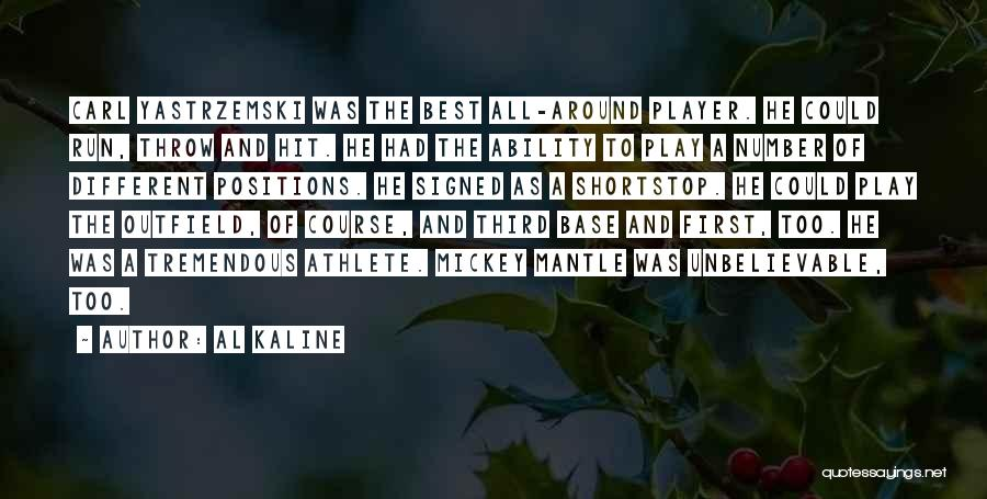 Third Base Quotes By Al Kaline