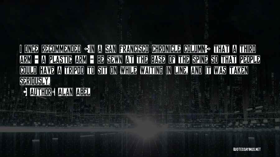 Third Base Quotes By Alan Abel