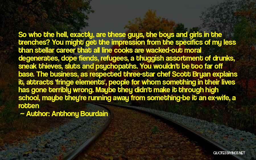 Third Base Quotes By Anthony Bourdain