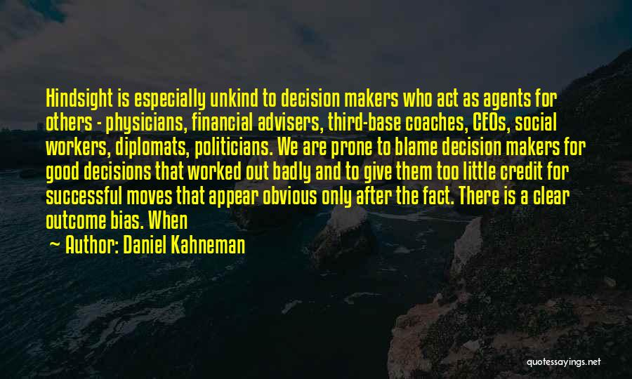 Third Base Quotes By Daniel Kahneman