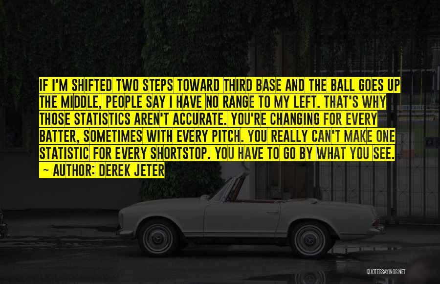Third Base Quotes By Derek Jeter