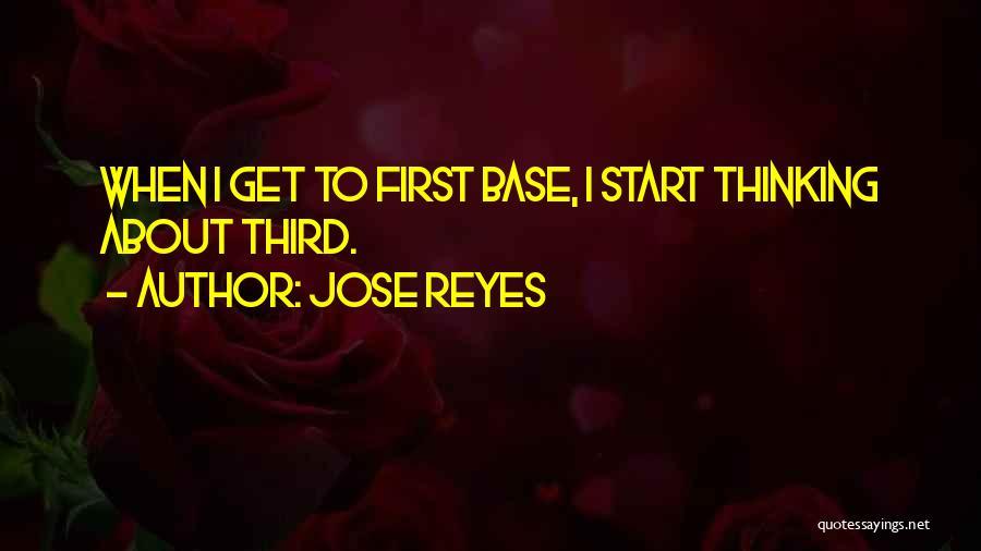 Third Base Quotes By Jose Reyes