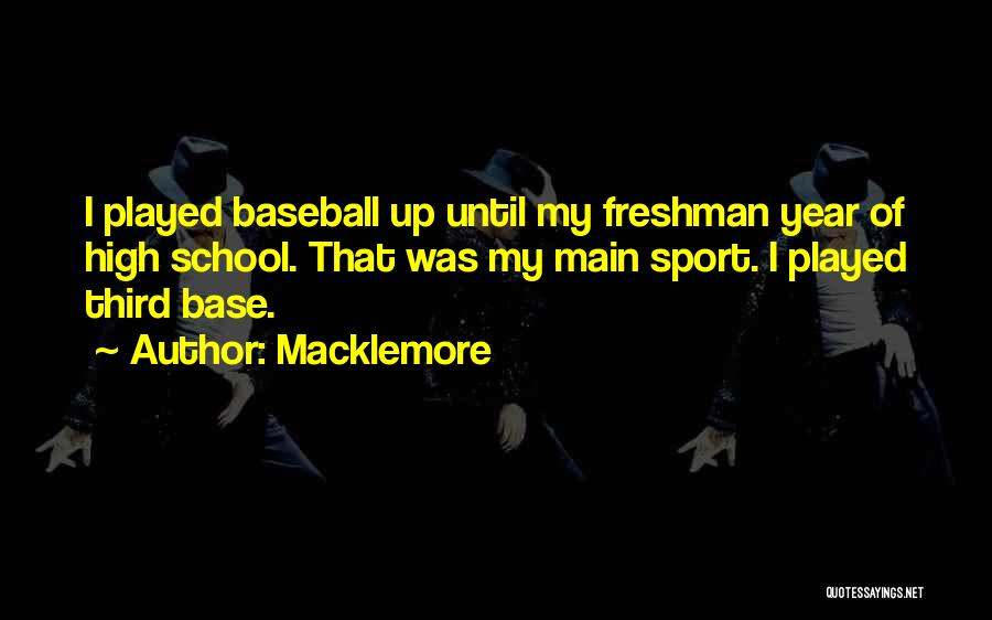 Third Base Quotes By Macklemore