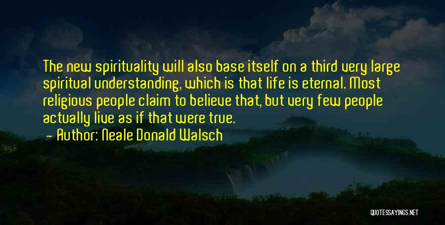 Third Base Quotes By Neale Donald Walsch