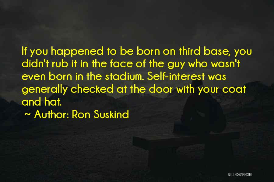 Third Base Quotes By Ron Suskind