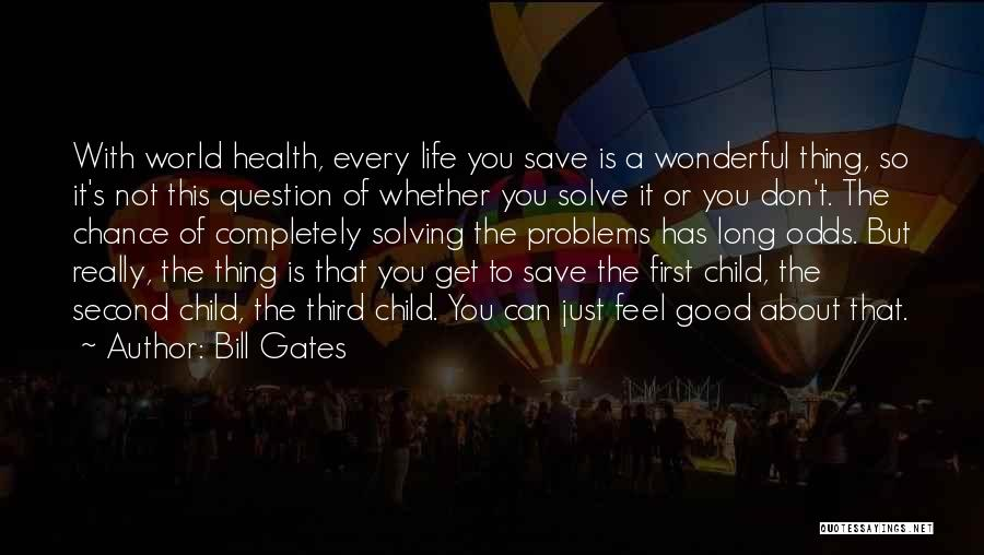 Third Child Quotes By Bill Gates