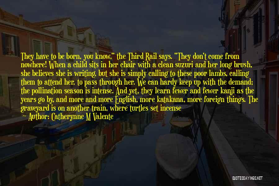 Third Child Quotes By Catherynne M Valente