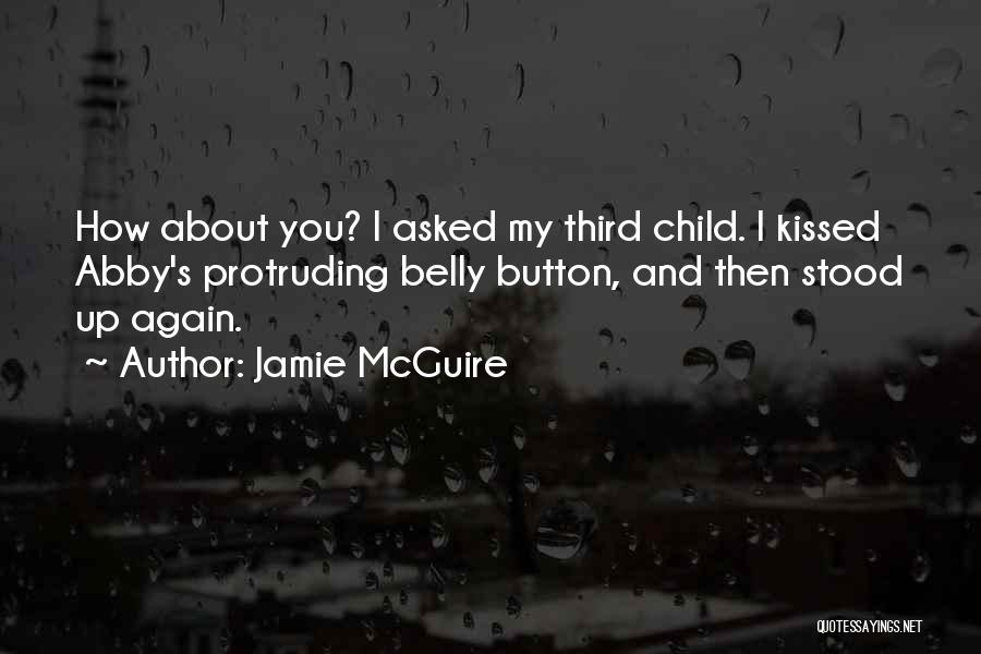 Third Child Quotes By Jamie McGuire