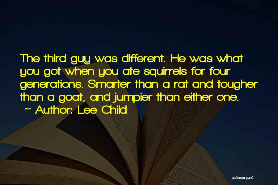 Third Child Quotes By Lee Child