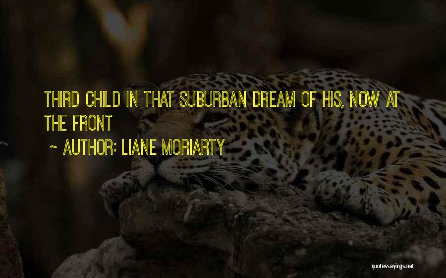 Third Child Quotes By Liane Moriarty