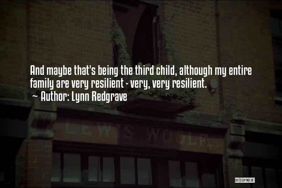 Third Child Quotes By Lynn Redgrave