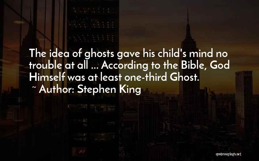 Third Child Quotes By Stephen King