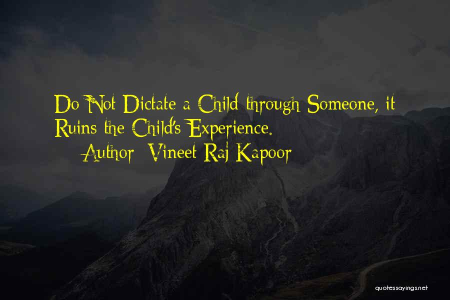 Third Child Quotes By Vineet Raj Kapoor