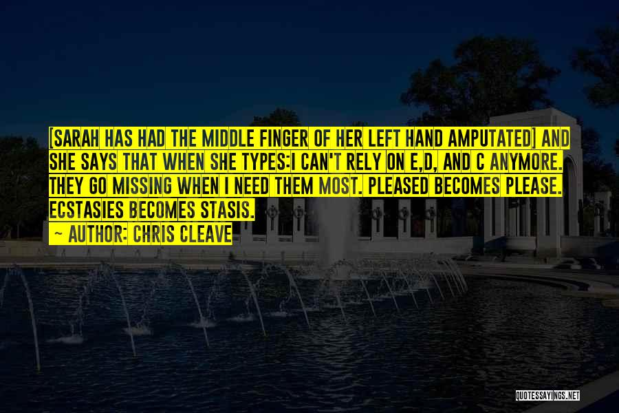Third Finger Left Hand Quotes By Chris Cleave