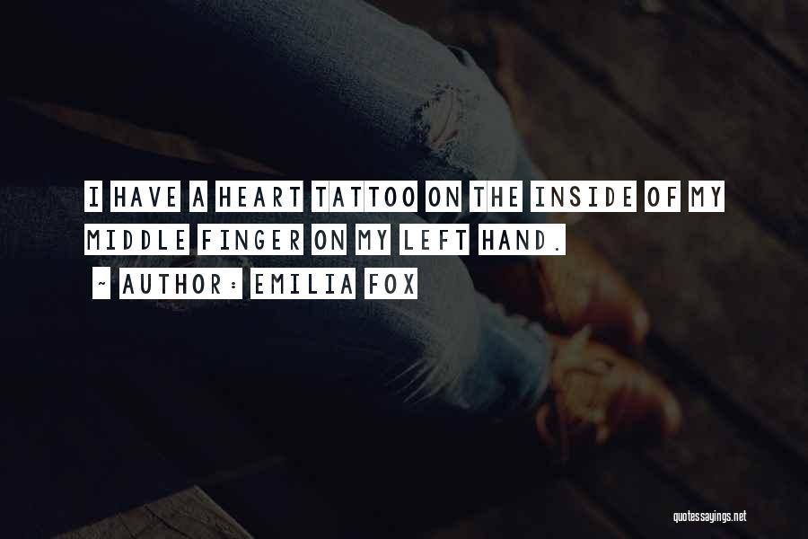 Third Finger Left Hand Quotes By Emilia Fox