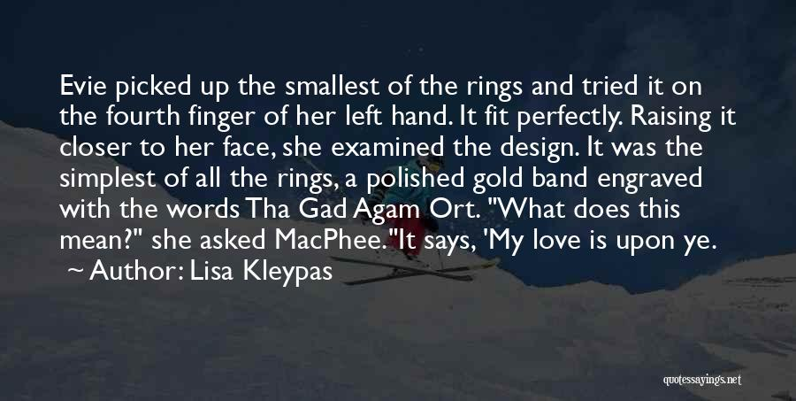 Third Finger Left Hand Quotes By Lisa Kleypas