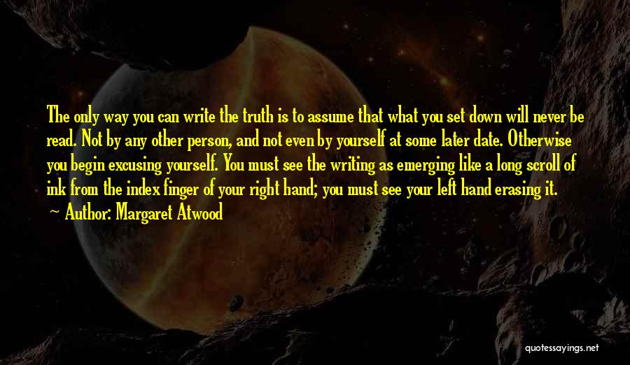 Third Finger Left Hand Quotes By Margaret Atwood