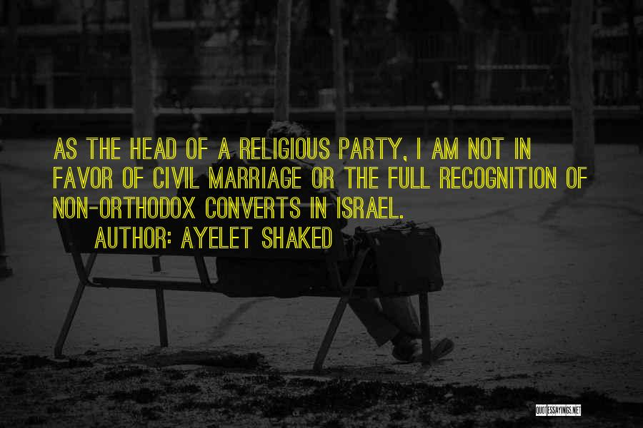 Third Party Marriage Quotes By Ayelet Shaked
