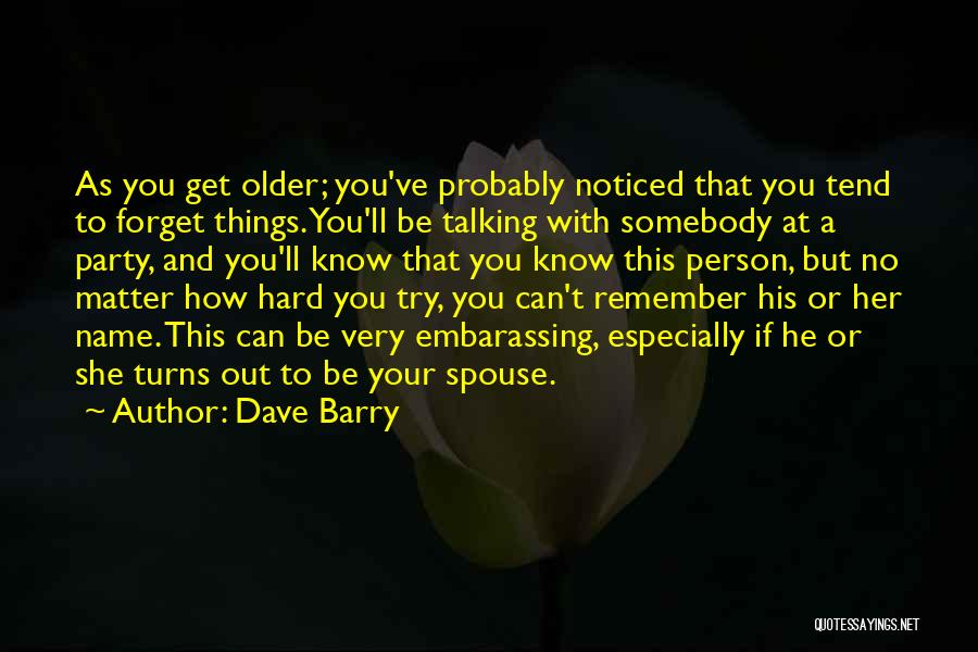 Third Party Marriage Quotes By Dave Barry