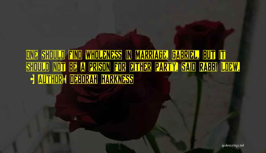 Third Party Marriage Quotes By Deborah Harkness