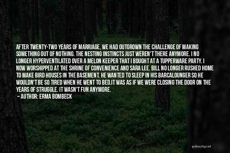 Third Party Marriage Quotes By Erma Bombeck