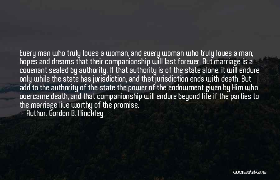 Third Party Marriage Quotes By Gordon B. Hinckley