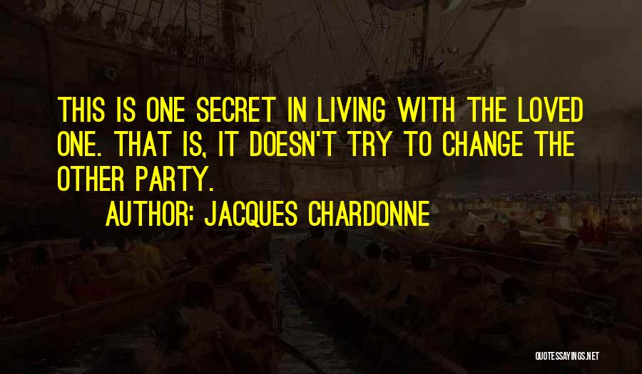 Third Party Marriage Quotes By Jacques Chardonne