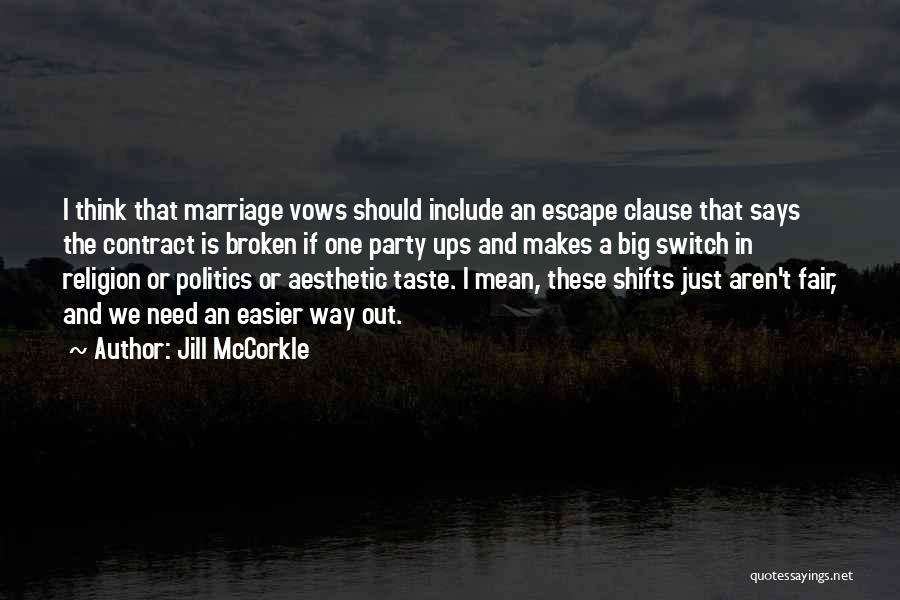 Third Party Marriage Quotes By Jill McCorkle