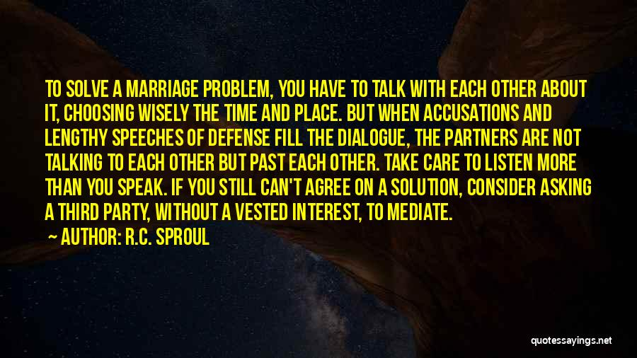 Third Party Marriage Quotes By R.C. Sproul