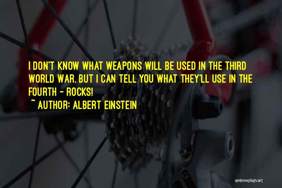 Third World War Quotes By Albert Einstein