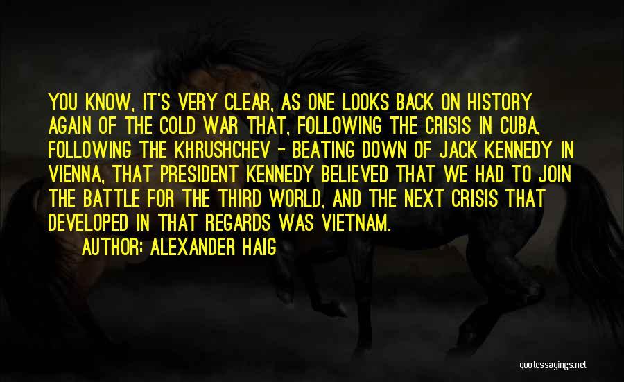 Third World War Quotes By Alexander Haig