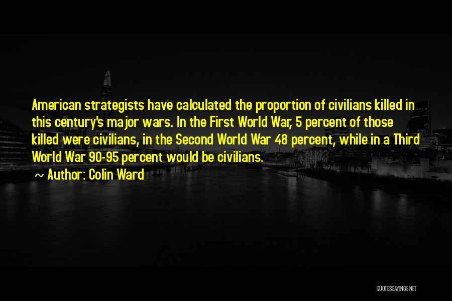 Third World War Quotes By Colin Ward